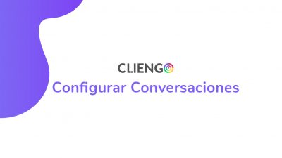 Cliengo como configurar conversaciones tutorial video